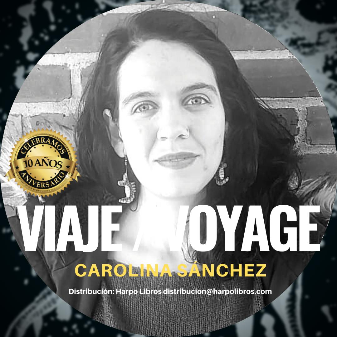 Lanzamos en USA 'Viaje/Voyage' de Carolina Sánchez, Bilingüe Mar #9