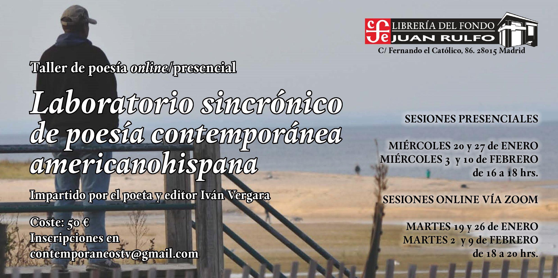 Inicio del Laboratorio sincrónico de poesía contemporánea, imparte el poeta y editor, Iván Vergara.