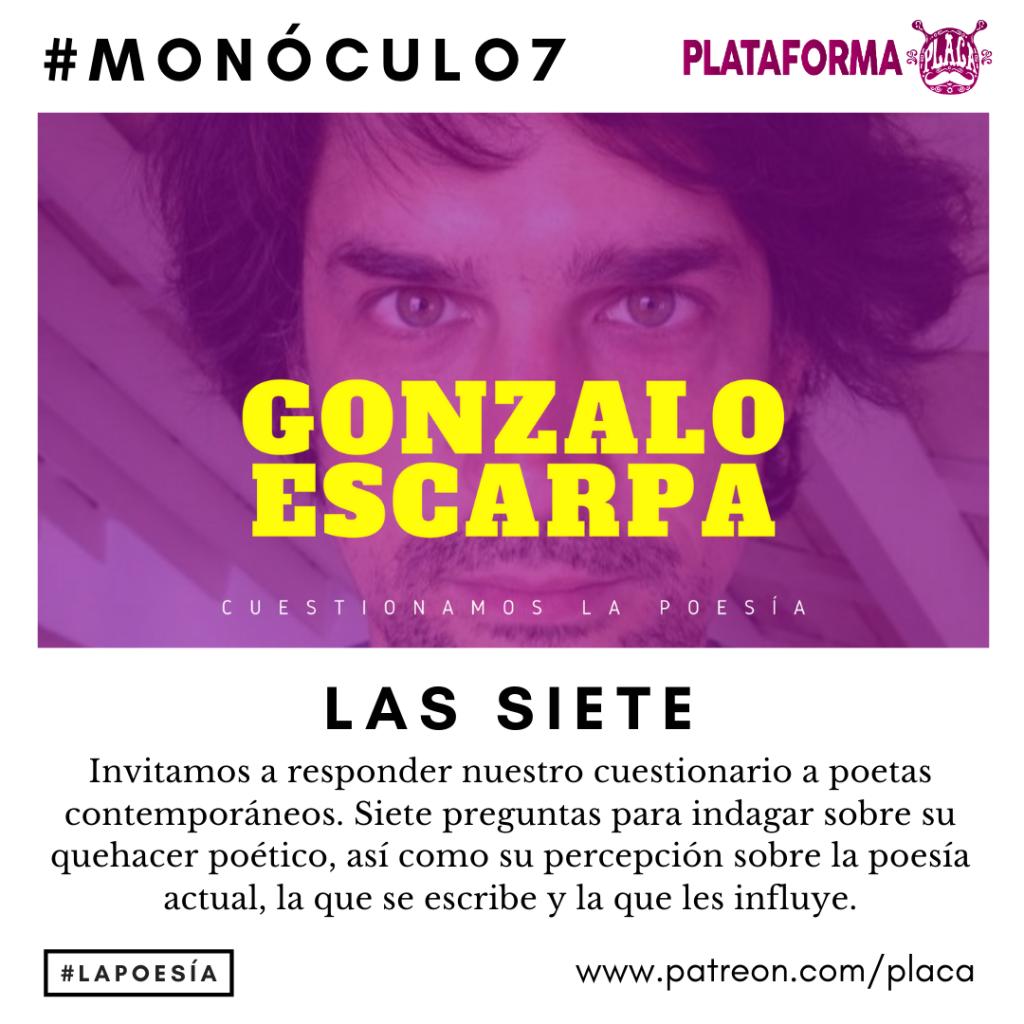 Monóculo 7 – Gonzalo Escarpa (Madrid). Cuestionamos la poesía #vivalapoesia