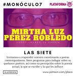 Monóculo 7 – Mirtha Luz Pérez Robledo