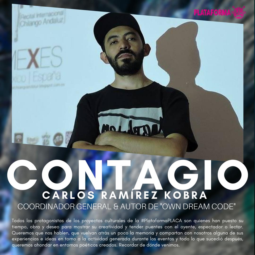 #Contagio & #PlataformaPLACA – Carlos Ramírez Kobra (México). De dónde venimos, a dónde vamos.