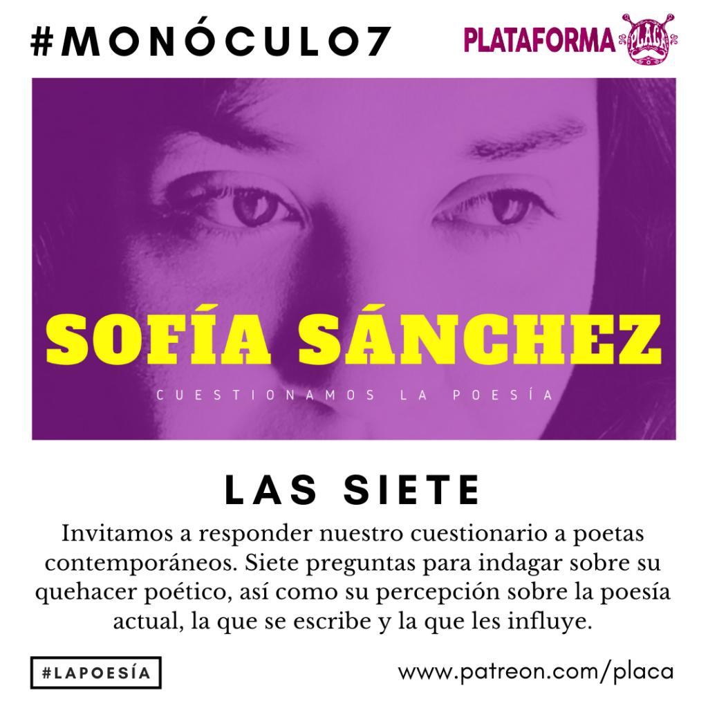 Monóculo 7 – Sofía Sánchez (San Luis Potosí). Cuestionamos la poesía #vivalapoesia