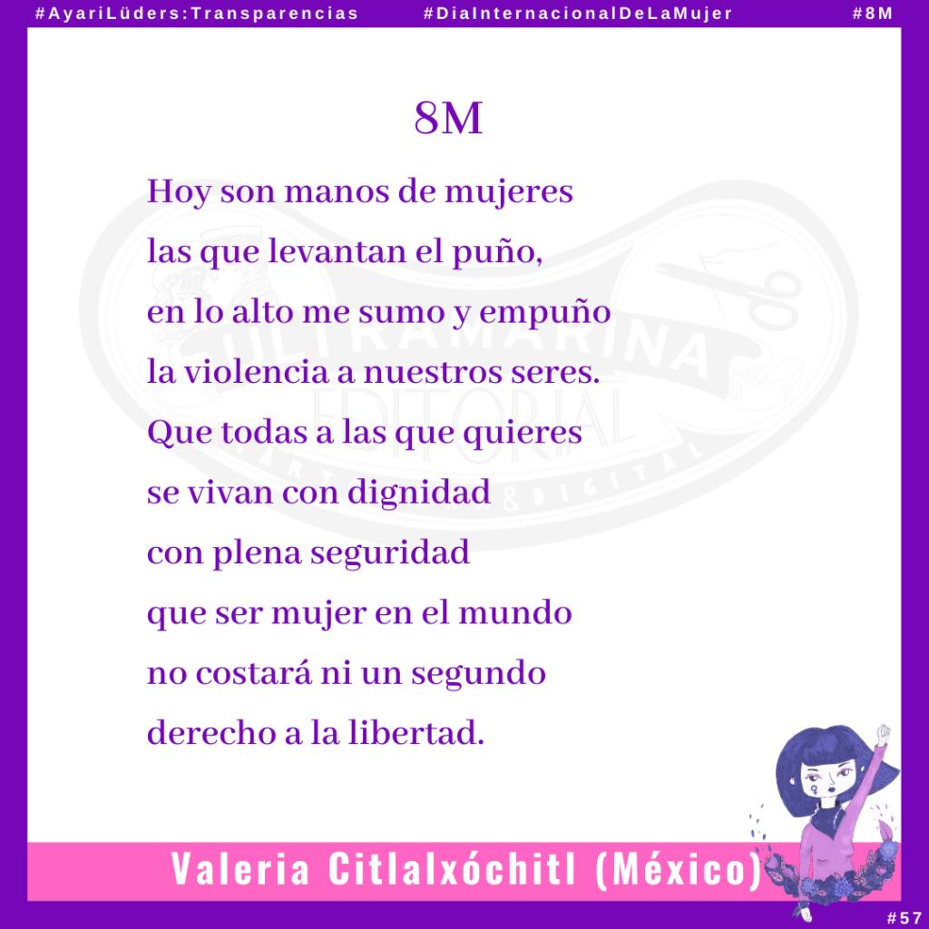 «8M» por Valeria Citlalxóchitl #AyariLüders:Transparencias