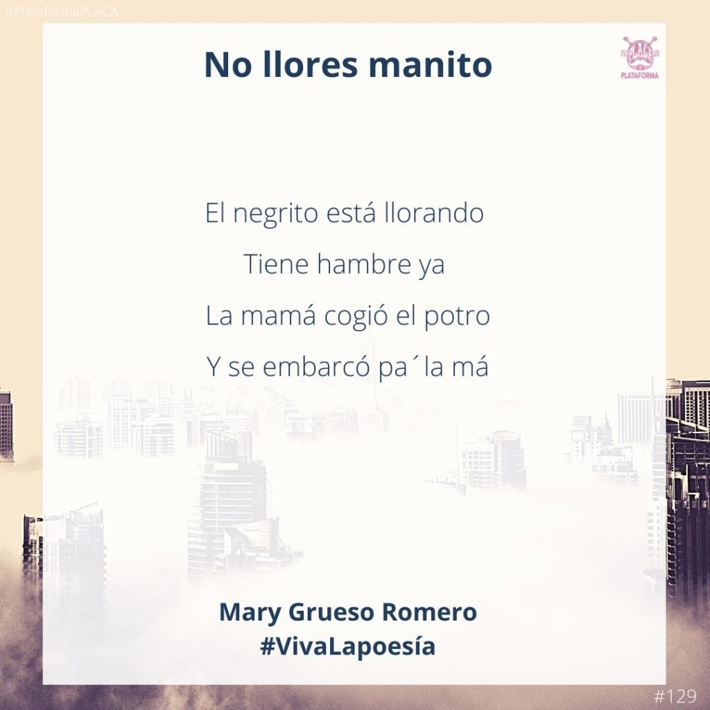 #VivaLaPoesía Mary Grueso Romero #129