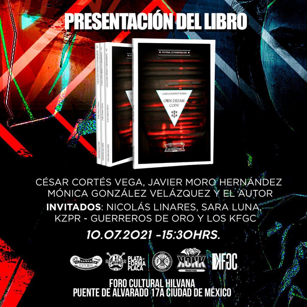 Presentación del Libro: Own Dream Code de Carlos Ramirez Kobra