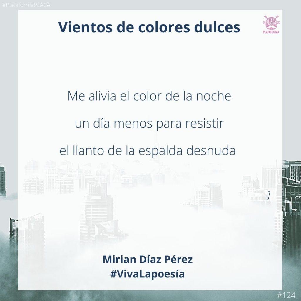 #VivaLaPoesía Mirian Díaz Pérez #124