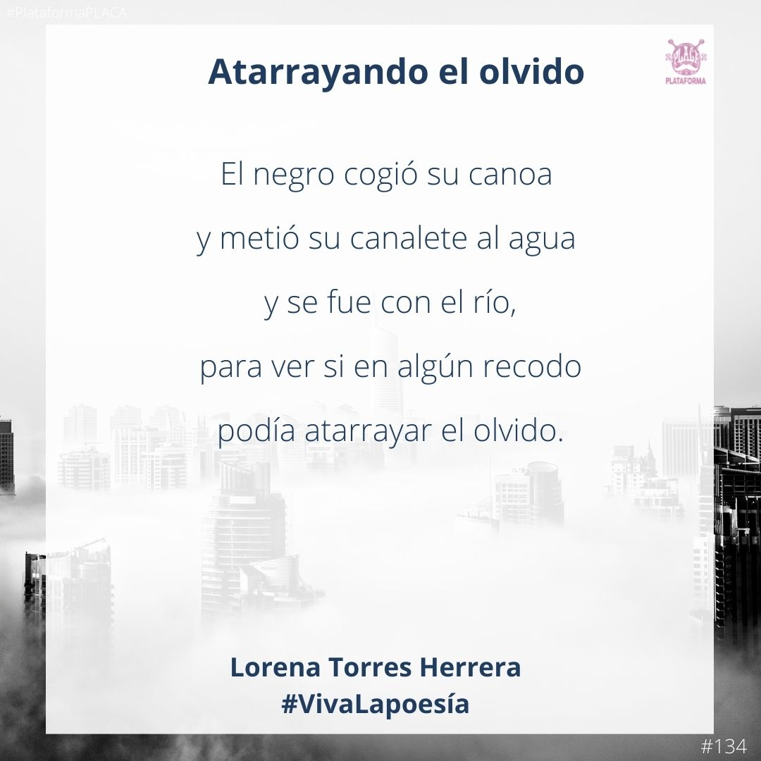 #VivaLaPoesía Lorena Torres Herrera #134
